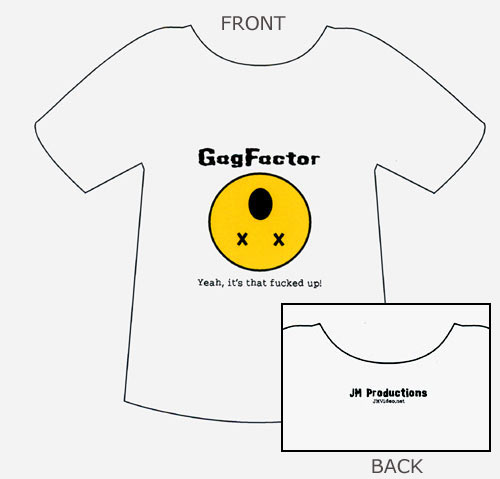 gag factor tshirt